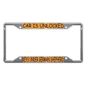 CAR-IS-UNLOCKED-KEYS-UNDER-GERMAN-SHEPHERD-Metal-License-Plate-Frame-Four-Holes