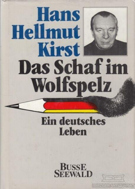 Das Schaf im Wolfspelz: Kirst, Hans Hellmut