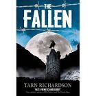 The Fallen by Tarn Richardson (Paperback, 2016)