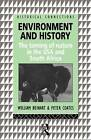 Environment and History: The Taming of Nature in the USA and South Africa by Peter A. Coates, William Beinart (Paperback, 1995)