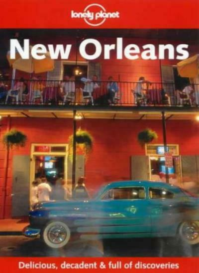 Lonely Planet New Orleans (Travel Survival Kit) By Tom Downs, John T. Edge