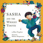 Sasha and the Wiggly Tooth by Rhea Tregebov (Paperback, 1993)