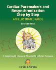 Cardiac Pacemakers and Resynchronization Step by Step: An Illustrated Guide by Roland X. Stroobandt, Alfons F. Sinnaeve, S. Serge Barold (Paperback, 2010)