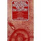 Natural Resources for the 21st Century by Sampson (Paperback, 1989)