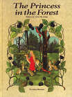 The Princess in the Forest by Sibylle Von Olfers (Hardback, 1994)