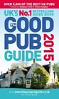 The Good Pub Guide 2015 by Alisdair Aird, Fiona Stapley (Paperback, 2014)