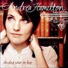 Deciding What to Keep * by Andrea Hamilton (CD, 2008, Andrea Hamilton)