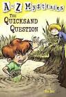 The Quicksand Question by Ron Roy (Hardback, 2002)
