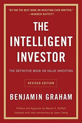 The Intelligent Investor: Revised Edition by Benjamin Graham Paperback Book
