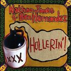 Hollerin'! by Ben Hern ndez/Nathan James (Guitar) (CD, 2007, Sacred Cat)