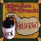 Hollerin'! by Ben Hernndez/Nathan James (Guitar) (CD, 2007, Sacred Cat)
