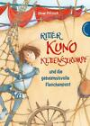 Ritter Kuno Kettenstrumpf und die geheimnisvolle Flaschenpost von Oliver Pötzsch (2015, Gebundene Ausgabe)