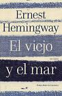 El Viejo y El Mar by Ernest Hemingway (Paperback / softback, 2011)