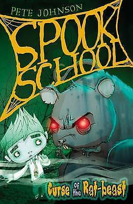 "1 of 1 - ""VERY GOOD"" Johnson, Pete, Curse of the Rat-beast (Spook School), Book"