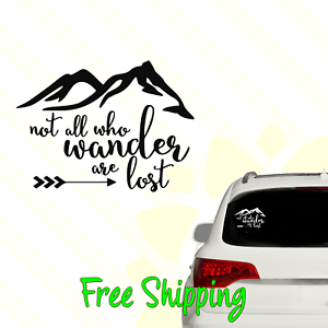 Not all who wander are lost genuine ViaVinyl brand decal.
