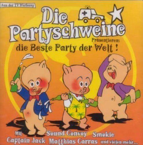 Die Partyschweine präs. die beste Party der Welt (2000) Sound Convoy, S.. [2 CD]