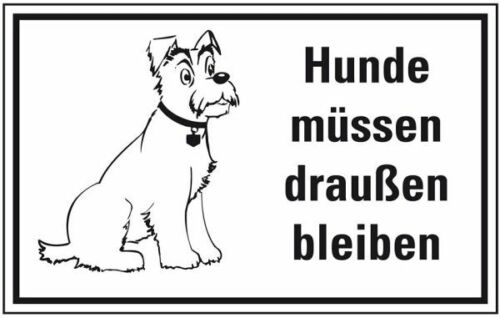 Hinweisschild Hunde müssen draußen bleiben Folie 300x200mm