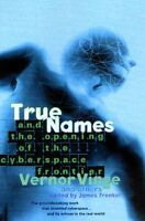 True Names And The Opening Of The Cyberspace Frontier on Sale