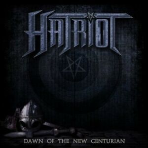 HATRIOT-Dawn-Of-The-New-Centurion-Neue-CD