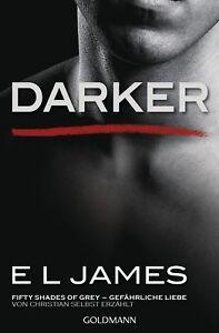 E-L-James-Darker-Fifty-Shades-of-Grey-Gefaehrliche-Liebe-von-Christian-selbs