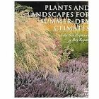 Plants and Landscapes for Summer-Dry Gardens of the San Francisco Region (2004, Paperback)