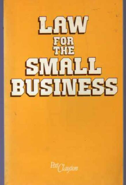 Law for the Small Business, Clayton, Pat