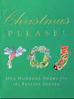 Christmas Please!: 100 Poems on the Festive Season by Orion Publishing Co (Paperback, 2003)