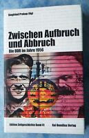 Prokop Zwischen Aufbruch und Abbruch DDR im Jahre 1956 Chronik Zeitgeschichte 41