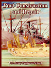 Port Construction and Repair by U S Army Engineering School (Paperback / softback, 2005)
