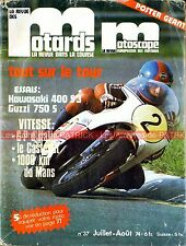 La Revue des MOTARDS 37 KAWASAKI 400 S3 MOTO GUZZI 750 Tour de France IMOLA 1974