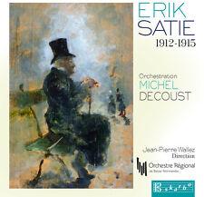 Satie / Wallez / Orchestre Regional De Basse-Norma - Erik Satie 1912-1915 [New C