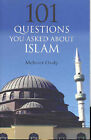 101 Questions About Muslims and Islam by Mehmet Ozalp (Paperback, 2004)