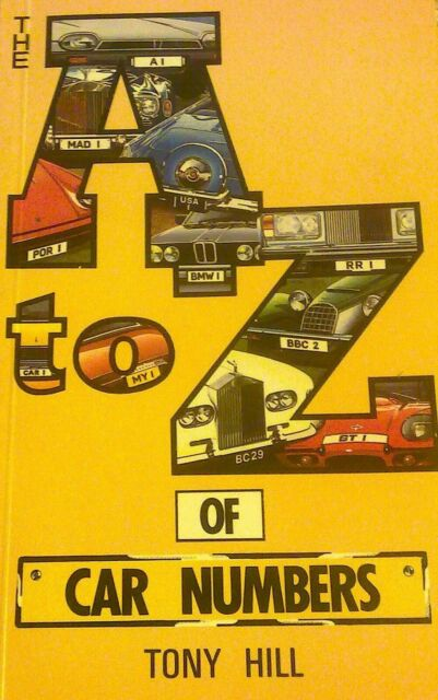 THE A TO Z OF CAR NUMBERS by Tony Hill, Paperback in Excellent Condition