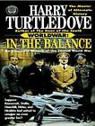 In the Balance by Harry Turtledove (CD-Audio, 2010)