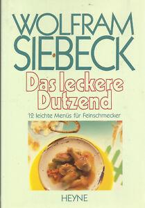 Das-leckere-Dutzend-12-leichte-Menues-fuer-Feinschmecker-von-Wolfram-Siebeck
