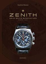 Fachbuch Zenith, Uhren der Schweizer Manufaktur, Swiss Watch Manufacture, NEU