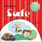 Forever Safe: Bible Wisdom and Fun for Today! by Ivan Gouveia (Board book, 2011)