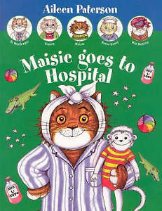 Maisie-Goes-to-Hospital-Paterson-Aileen-Good-Book