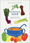For the Love of Soup by Jeanelle Mitchell (Paperback / softback, 2010)