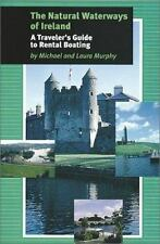 The Natural Waterways of Ireland: A Traveller's Guide to Rental-ExLibrary