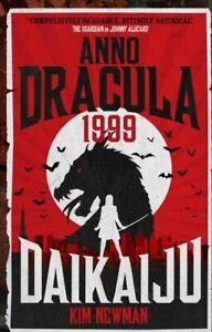 Anno-Dracula-1999-Daikaiju-by-Kim-Newman-9781785658860-Brand-New