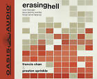 Erasing Hell: What God Said about Eternity, and the Things We've Made Up by Francis Chan, Preston Sprinkle (CD-Audio)