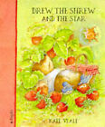 Drew the Shrew and the Star by Kate Veale (Hardback, 1995)