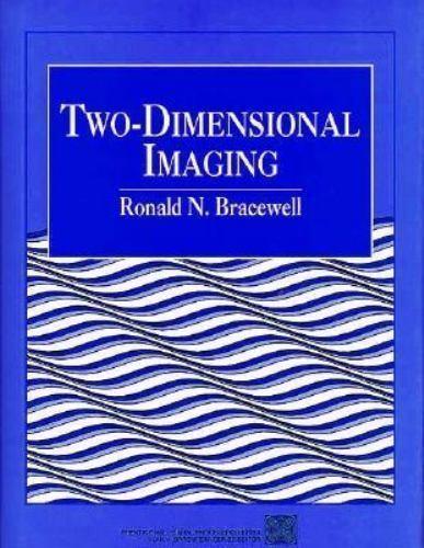 Two Dimensional Imaging, Bracewell, Ronald Newbold, Good Book