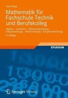 Mathematik für Fachschule Technik und Berufskolleg von Heinz Rapp (2012, Tasche…