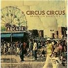 Circus Circus - Brooklyn Nightlife (2009)