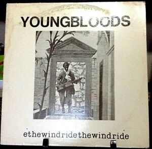 THE YOUNGBLOODS Ride The Wind Album Released 1971 Vinyl/Record  Collection USA