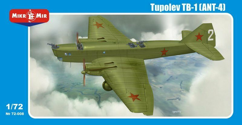 TUPOLEV TB-1 (ANT-4) BOMBER 1 72 MICRO-MIR 72-008