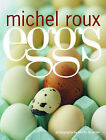 Eggs by Michel Roux (Paperback, 2007)