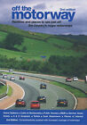 Off the Motorway: Facilities and Places to See Just Off the Country's Major Motorways by Shirley Smith, Paul Smith (Paperback, 2002)